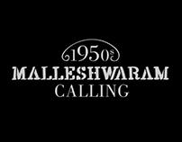 Malleshwaram Calling!
