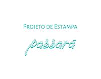 Projeto de Estampa Passará
