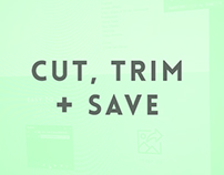 Cut, Trim & Save