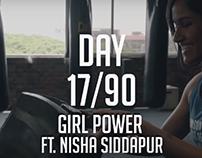 Girl Power FT. NISHA SIDDAPUR