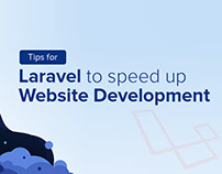 Tips For Laravel To Speed Up Website Development