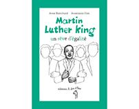 """Martin Luther King, un rêve d'égalité"""