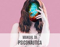 """Manual de Psiconáutica"", Amarna Miller"