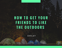 How to Get Your Friends to Like the Outdoors