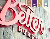 Better Burger.