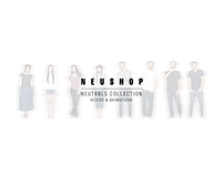 Neushop // Neutrals Collection Videos & Animations