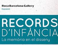 RECORDS D'INFÀNCIA.La memòria en el disseny