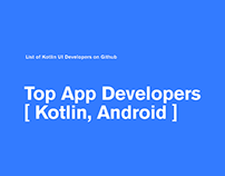 Top App Developers [Kotlin, Android]