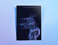I Am My Mothers Child - Poster Design