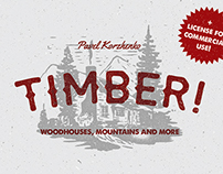 Timber! Mountains & woodhouses