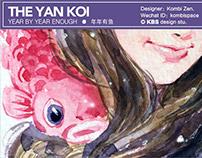 #011 「年年有魚」YEAR BY YEAR ENOUGH