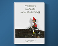 """""""Pinocchio's Fantastic New Adventures"""" - Chapter I"""