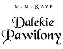 M.M. Kaye, Dalekie Pawilony, Wyd. Poznańskie, 2018