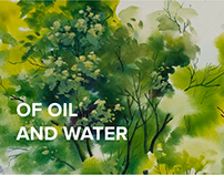OF OIL AND WATER