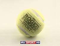 SKY SPORTS HD - The Roger Federer Story