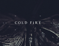 Cold Fire - Main Title Sequence