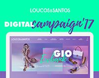 LOUCOS & SANTOS // Digital Campaign 2017