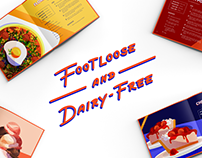 Cookbook: Footloose and Dairy-free