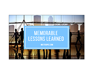 Memorable Lessons Learned