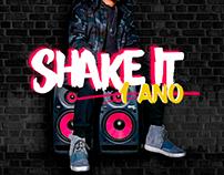 Shake it - 1 Ano