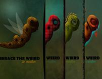 Embrace the weird