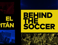 Behind the Soccer: El Capitan