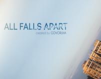 All falls apart