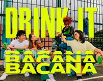 COSTEÑA BACANA / DRINK IT BACANA