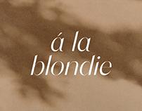 Á la Blondie