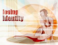 Losing Identity
