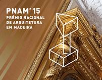 PNAM'15  -  Prémio Nacional de Arquitetura em Madeira