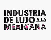 """Lettering """"Industria de lujo a la mexicana"""""""