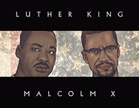 LUTHER KING | MALCOLM X