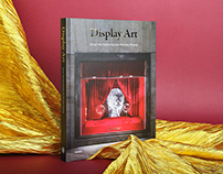 Display Art—Visual Merchandising and Window Display