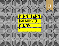 A PATTERN (ALMOST) A DAY