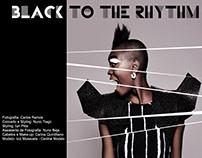 BLACK TO THE RHYTHM