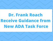 Dr. Frank Roach Receive Guidance from New ADA Task
