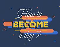 Làm thế nào để trở thành một chú chó / Ngọc Diễm