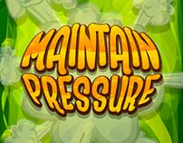 Maintain Pressure