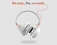 e-rase the e-waste