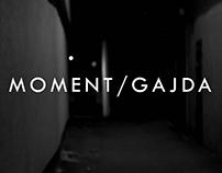 MOMENT / GAJDA - video invitation for vernissage