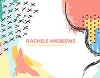 Rachele Andrews | Graphic Design Portfolio Audit 2019