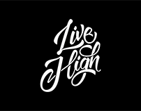 Live High Lettering