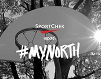 "Sport Chek ""#MyNorth"""