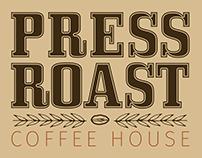 PRESS ROAST COFFEE HOUSE COMPLETE BRANDING