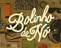 BOLINHO DE NÓ