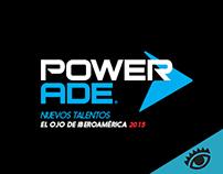 Powerade - El Ojo de Iberoamérica, 2015