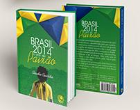 Livro, Brasil 2014 O ano da Paixão.
