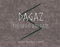 """""""Dagaz: The Night was Dark"""" - Game Concept"""