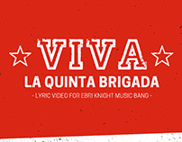 Viva la Quinta Brigada - Ebri Knight - Lyric video
